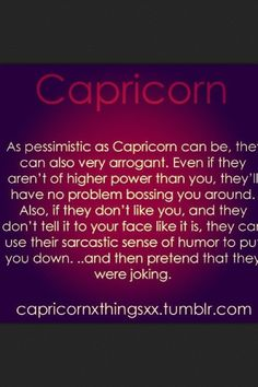 Capricorn ~ Oh no a negative Quote re what? I make typos! But, when something is published, it would be so nice if the grammar was correct! All About Capricorn, Capricorn Rising, Capricorn Goat, Capricorn Women, Capricorn Facts, Capricorn Quotes, Zodiac Signs Capricorn, Capricorn And Aquarius, My Zodiac Sign