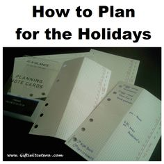 How to Plan for Christmas; How to Plan for a Holiday; A Project Plan for the Holidays; Planning a Project with a Deadline