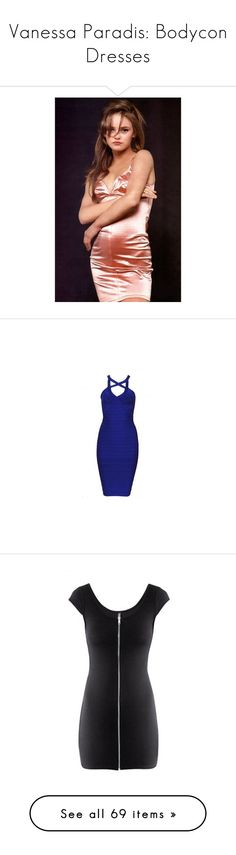 """""""Vanessa Paradis: Bodycon Dresses"""" by atomik-concia ❤ liked on Polyvore featuring dresses, 90s, bodycon, vanessaparadis, blue bodycon dress, strappy bodycon dress, bodycon bandage dress, v neck prom dress, blue cocktail dresses and black"""