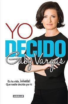 YO DECIDO   GABY VARGAS  SIGMARLIBROS ENVIO GRATIS | Coyoacán | iBazar | 101018219