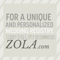 Zola: A Uniquely Personalized Wedding Registry - starryeyedgypsy.com
