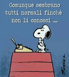 Facil Tutorial and Ideas Italian Humor, Snoopy Love, My Philosophy, Peanuts Snoopy, Wisdom Quotes, Charlie Brown, Vignettes, Cool Words, Decir No