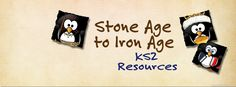Stone Age to Iron Age KS2 Resources