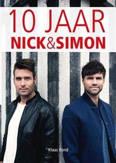 Tien jaar Nick en Simon Nick En Simon, Jan Smit, Simone Simons, Bond, Fictional Characters, Dutch, Musicians, Free, Dutch Language