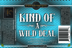 Triple C Kind of a Wild Deal, the breweries first wild