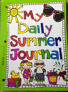 Seusstastic Classroom Inspirations: Daily Summer Journal Freebie - also a cute mother's day idea. End Of School Year, School Holidays, Summer School, Summer Kids, School Fun, School Ideas, Free Summer, School Stuff, 1st Grade Writing
