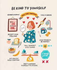 Be kind to yourself. Artist: Anneliesdraws #bekind #selfcare #selflove #setbounderies #respectyourself #selfworth #selfcompassion #kindness #feelyourfeelings #takeabreak #relax #selfcaretime #youareawesome Note To Self, Self Love, Self Care Bullet Journal, Vie Motivation, Self Care Activities, Comparing Yourself To Others, Self Improvement Tips, Self Care Routine, Be Kind To Yourself