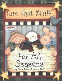 # Luv that Stuff.for all seasons (free online patterns & instructions) Pintura Country, Arte Country, Country Crafts, Tole Painting Patterns, Craft Patterns, Paint Patterns, Pattern Books, Pattern Art, Book Crafts
