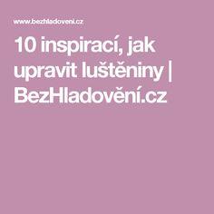 10 inspirací, jak upravit luštěniny   BezHladovění.cz