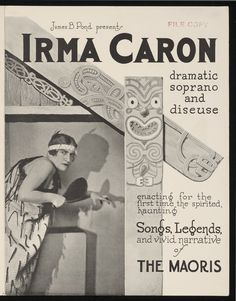 Promotional pamphlet for a series of live performances in America by Australian-born soprano Irma Caron. There are biographical notes, photographs . Higher Education, First Time, The One, New Zealand, Pond, Tourism, Legends, Advertising, Maori