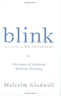 Blink: The Power of Thinking Without Thinking: Malcolm Gladwell: The writing is enjoyable - I read the most of it in a single plane flight. Some of the insights provide building blocks for understanding how certain professionals (people who practice a subject or skill for many years) are able to develop an additional sense about things -- gamblers, art curators, policemen. CLICK TO READ MORE