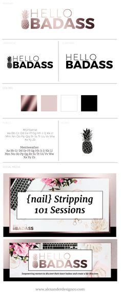 Natalie came to me last year to create badass and fun branding for her personal brand Hello Badass, and then same back this year for an update to that brand. Which was an unexpected by welcome challenge. She wanted her refreshed brand to feelclassy but a bit sassy. Bold but feminine. Plus she wanted a pineapple icon!