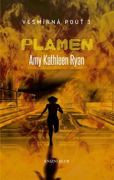 Plamen (Sky Chasers, #3)
