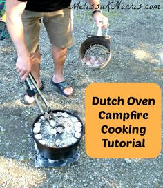 Dutch Oven Campfire Cooking Tutorial This is perfect for camping, frugal cooking, prepper and survival situations. The kids love it and I swear the food tastes better!