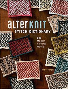 AlterKnit Stitch Dictionary: Amazon.de: Andrea Rangel: Fremdsprachige Bücher