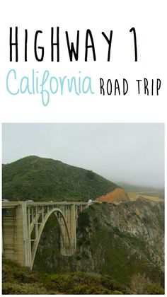 Highway 1: California road trip