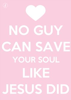 Jesus saves you    More at http://ibibleverses.christianpost.com/