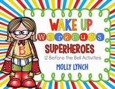 Wake Up Workouts FREEBIE - 12 Superhero Before the Bell Activities
