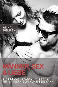 Sex und Liebe anonym