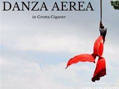 Mary Poppins's House: Danza Aerea in Grotta Gigante domenica 11 settembre !