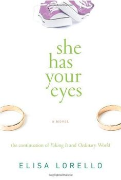 She Has Your Eyes by Elisa Lorello, http://www.amazon.com/dp/B00D237Q6I/ref=cm_sw_r_pi_dp_dUkItb0TSECXZ