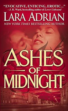 Ashes of Midnight: A Midnight Breed Novel (The Midnight Breed Series Book 6) (English Edition) von [Adrian, Lara]