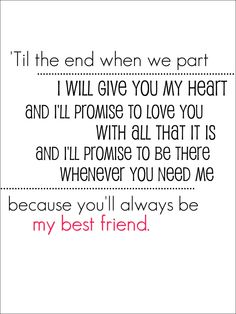 My Best Friend - Relient K ...would also be cute wedding vows