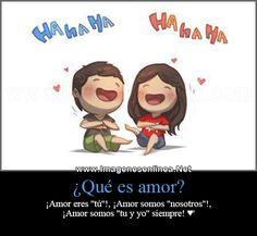 """¿Que es amor? ¿Amor eres """"tú"""", ¡Amor somos """"nosotros""""!, ¡Amor somos """"tu y yo"""" siempre ♥ -"""