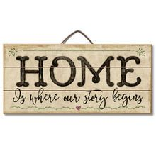 Home Is Where Our Story Begins Wood Slatted Sign