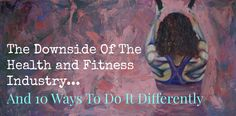 """The downside of the """"health and fitness"""" industry + 10 ways to do it differently - Freedom Training Freedom, Health Fitness, Industrial, Training, Liberty, Political Freedom, Industrial Music, Fitness Workouts, Gym"""