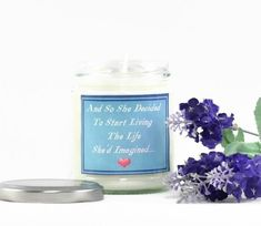 Inspirational Quote...  Scented Soy Candle | Aromatherapy Candle | Motivational Quote | Friend Gift | Personalised Candle With Quote