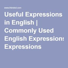 Useful Expressions in English | Commonly Used English Expressions