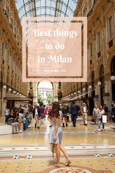 All the best places to know in Milan #italianholidays