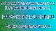 CODIGOS SAGRADOS NUMERICOS JOSE GABRIEL URIBE (AGESTA) PARA PREVENCION A...