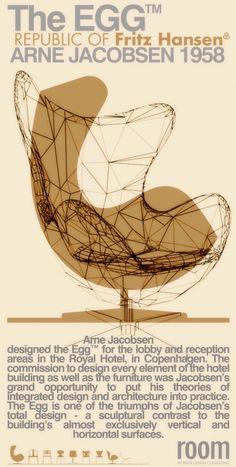 Homage to Arne Jacobsen's 1958 Egg, poster by Room Interior Design Consulting http://roomidc.tumblr.com/post/9584489765