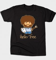 Hello Tree from BustedTees #bobross #hellokitty #hellotree #tee #tshirt #tee #painting #happytree #bustedtees