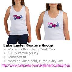 Lake Lanier Boaters Group gear http://www.cafepress.com/lakelanierboatersgroup