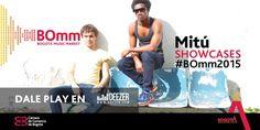 Electrónica y tribales colombianos harán estallar los Showcases del #BOmm2015, con la presentación de @MituMusic.