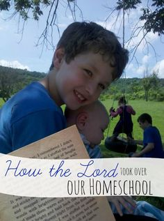 Letting Go & Letting God: How the Lord Took Over Our Homeschool!