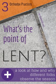 What can all Christians learn from how Orthodox folks practice Lent? And did you know how serious they are about it!?