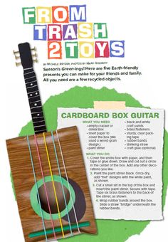 From Trash 2 Toys - Here are 5 earth-friendly toys and gifts you can make--all from recycled materials!