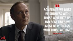 Viktor Petrov: Sometimes we must be ruthless with those who hate us. And sometimes we must be ruthless with those we love. Tv Show Quotes, House Of Cards, Our Love, Actors & Actresses, Hate, Poems, Tv Shows, Fictional Characters, Qoutes