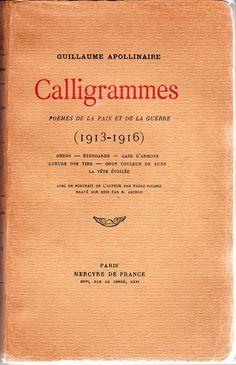 Calligrammes - Guillaume Apollinaire, Paris, 1926