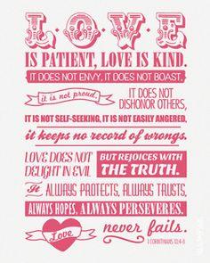 1 Corinthians 13 'Love is patient, love is kind... love never fails'