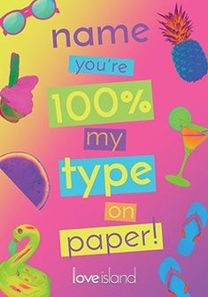 Love Island Hundred Percent my Type on Paper Personalised Card