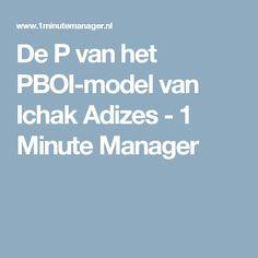 De P van het PBOI-model van Ichak Adizes - 1 Minute Manager
