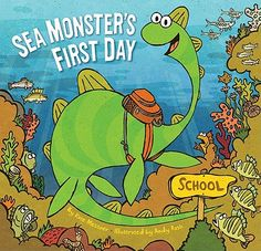 SEA MONSTER'S FIRST DAY by Kate Messner, illus Andy Rash - PB - Chronicle - What happens when the new student at the school of fish is a sea monster? A great book for the new kindergartener or entering first grader in your life.