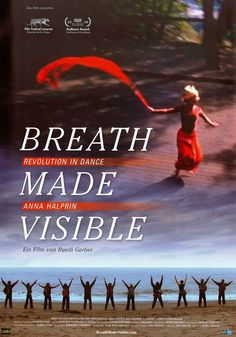 BREATH MADE VISIBLE - REVOLUTION IN DANCE - ANNA HALPRIN - 2009 - FILMPOSTER A4