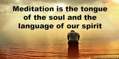 Meditation is the tongue of the soul and the language of our spirit. Best Meditation Quotes by Spiritual Masters, Top Meditation Quotes, Spiritual Masters, Quotes on Spirituality, Spiritual Quotes Meditation Benefits, Meditation Quotes, Rajyoga Meditation, Psychic Light, Love Binding Spell, Kinds Of Reading, Easy Love Spells, Bring Back Lost Lover, Best Psychics