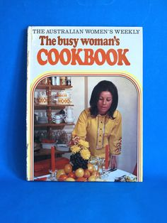 The Busy Woman's Cookbook - Vintage Retro The Australian Women's Weekly Recipe Book - 1972 70s Retro Kitchen by FunkyKoala on Etsy